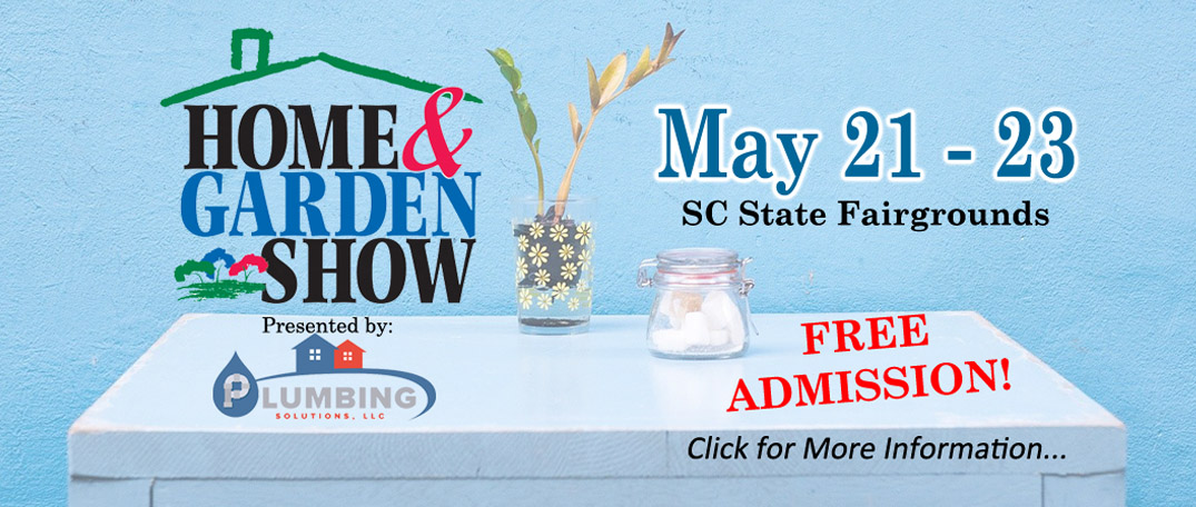 Carolina Classic Home and Garden Show May 21 22 23, 2021 SC State Fairgrounds